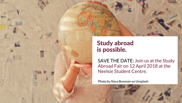 Join us at the Study Abroad Fair on 12 April 2018 in the Neelsie Student Centre