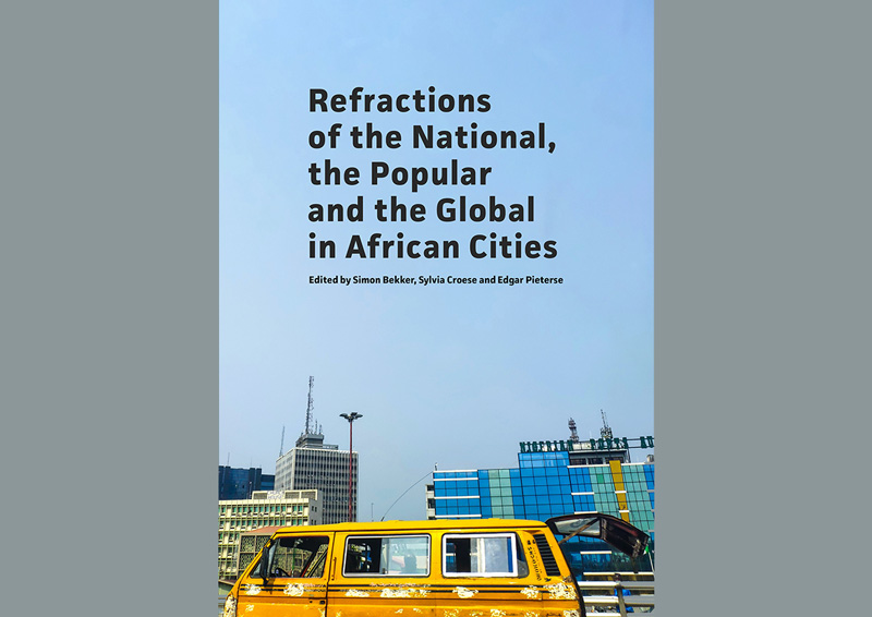 New book: Refractions of the National, the Popular and the Global in African Cities